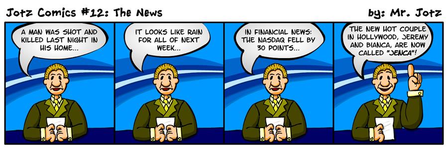 #12: The News